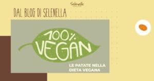 Patate nella dieta vegana